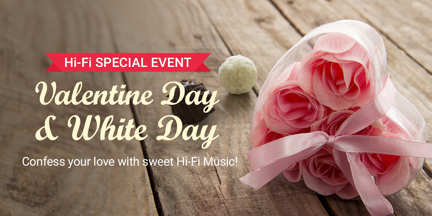 [Valentine Day & White Day Hi-Fi SPECIAL]