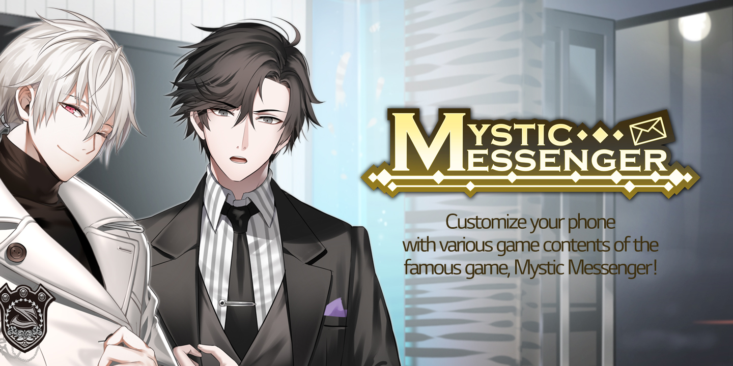 [Customize your phone with various game contents of the famous game, Mystic Messenger!]